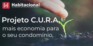 Projeto CURA - redução de custos na conta de água do condomínio